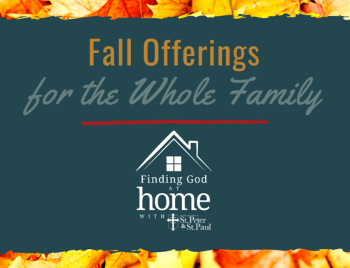 Fall Offerings for the Whole Family